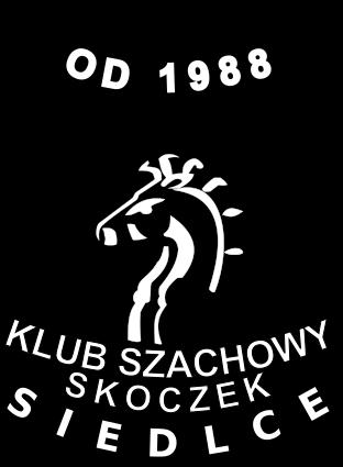 """Klub szachowy """"SKOCZEK"""" Siedlce"""